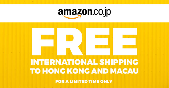 Amazon Japan Free Shipping to Hong Kong and Macau